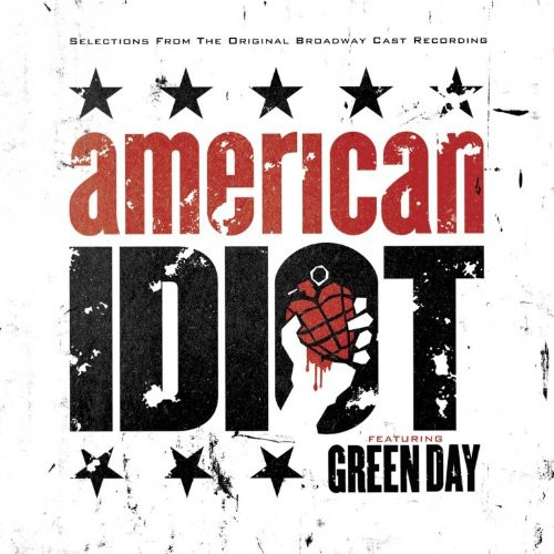 Green Day-Selections From The Original Broadway Cast Recording 'American Idiot'