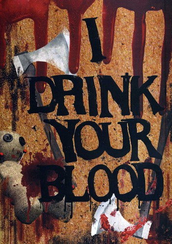 I Drink Your Blood