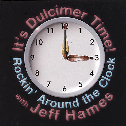 It's Dulcimer Time! Rockin' Around the Clock