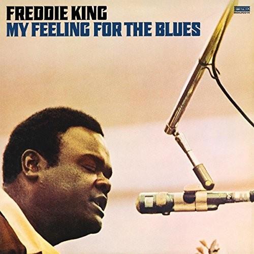 Freddie King - My Feeling For The Blues (Hol)