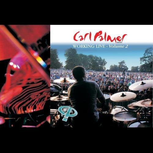 Carl Palmer - Working Live Volume 2