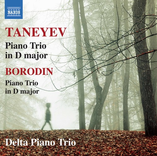 Borodin / Taneyev / Delta Piano Trio - Taneyev & Borodin: Piano Trio
