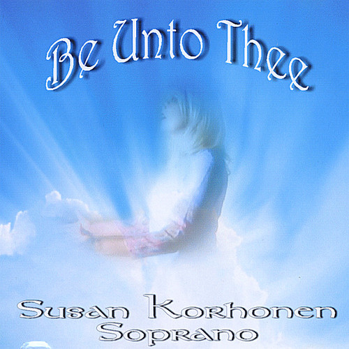 Be Unto Thee