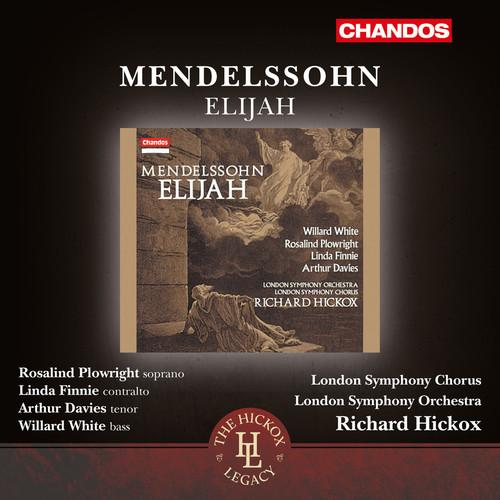 Willard White - Mendelssohn: Elijah, Op. 70, Mwv A25