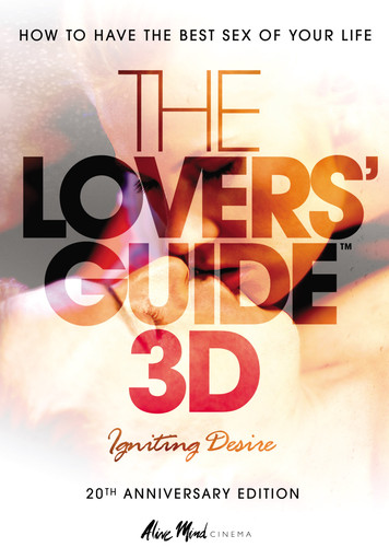 The Lovers' Guide 3D: Igniting Desire