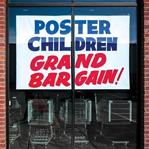 Poster Children - Grand Bargain!