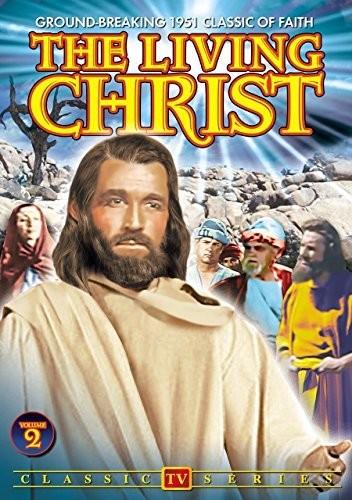 The Living Christ: Volume 2