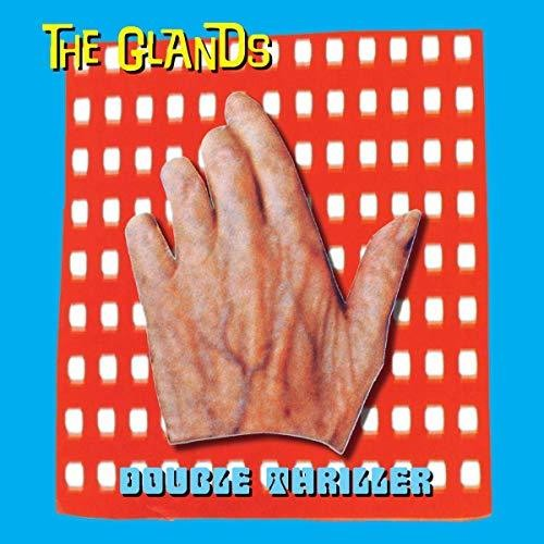 The Glands - Double Thriller: Remastered [LP]