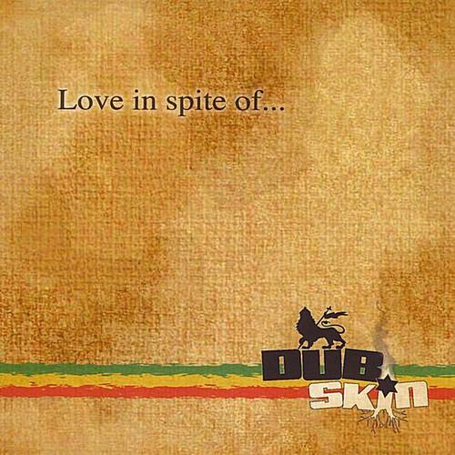 Love in Spite of