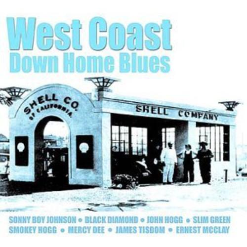West Coast Down Home Blues /  Various