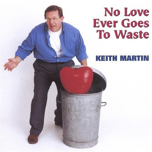 No Love Ever Goes to Waste