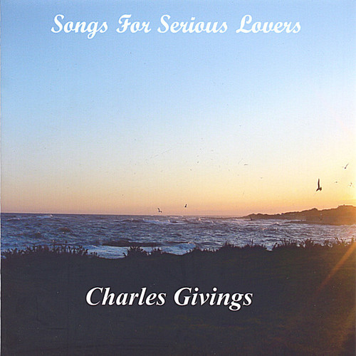 Songs for Serious Lovers