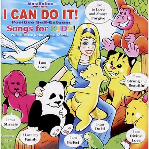 I Can Do It Positive Self Esteem Songs for Kidz