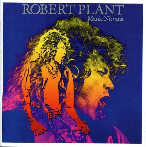 Robert Plant-Manic Nirvana