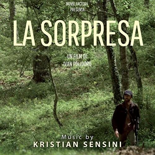 Kristian Sensini - La Sorpresa (Original Soundtrack)
