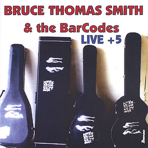 Live & 5-Bruce Smith & the Barcodes
