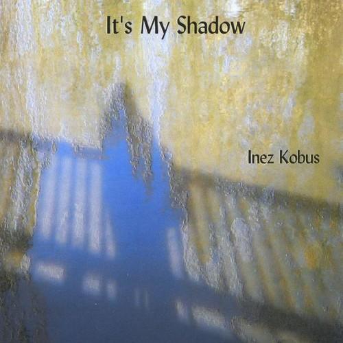 It's My Shadow