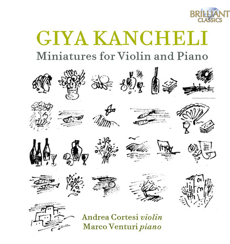 Giya Kancheli: Miniatures for Violin & Piano