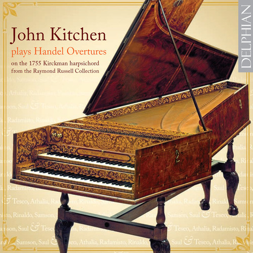 John Kitchen Plays Handel Overtures