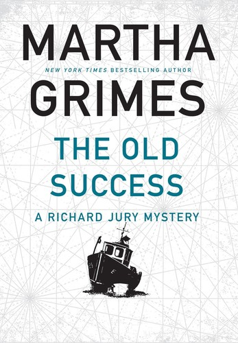 - Old Success (Richard Jury Series)