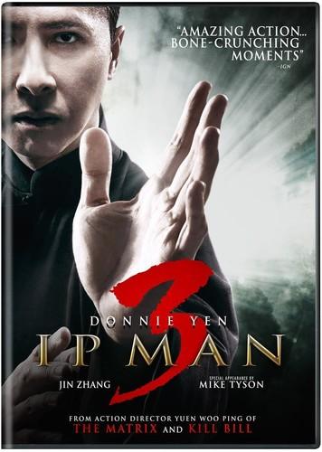 - Ip Man 3