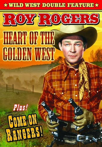 Heart of the Golden West & Come on Ranger