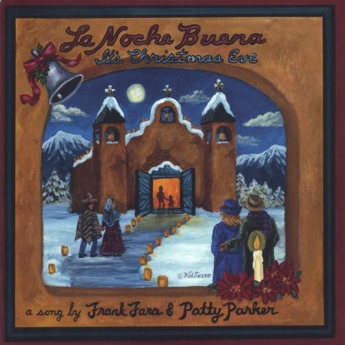 La Noche Buena It's Christmas Eve