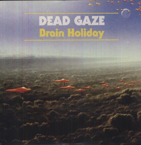Dead Gaze - Brain Holiday