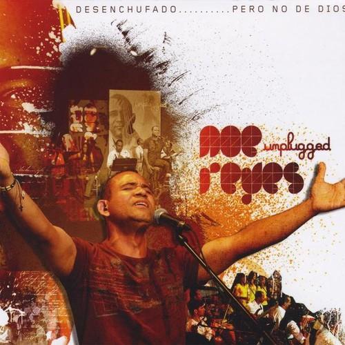 Noe Reyes Unplugged