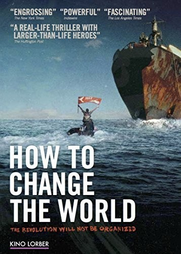 - How To Change The World