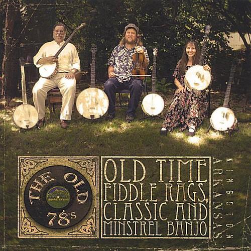 Old Time Fiddle Rags & Minstrel Banjo