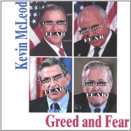 Greed & Fear