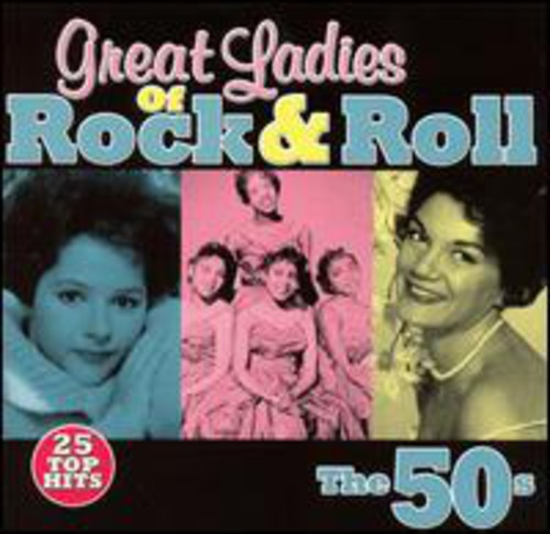 Great Ladies Of Rock N Roll: The 50's