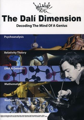 The Dali Dimension: Decoding the Mind of a Genius