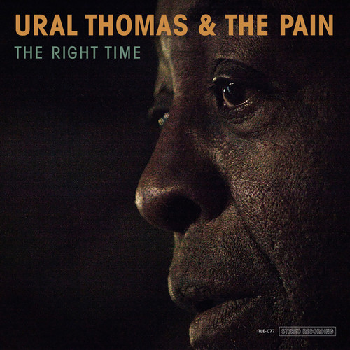 Ural Thomas And The Pain - The Right Time [LP]