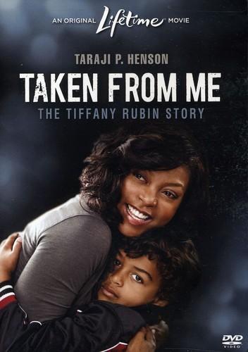 Taken From Me: The Tiffany Rubin Story