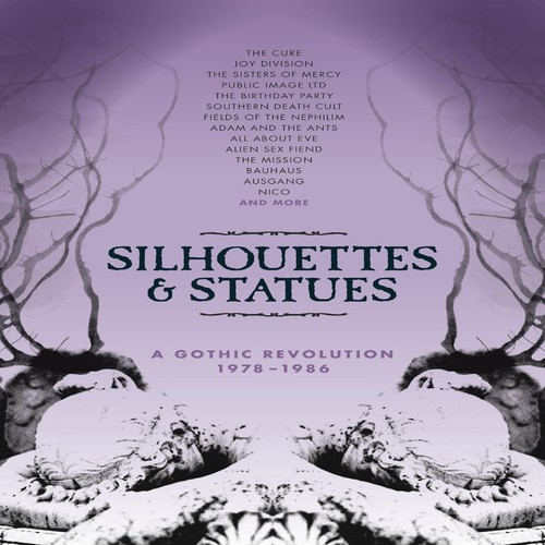 Silhouettes & Statues: Gothic Revolution 1978-1986 [Import]