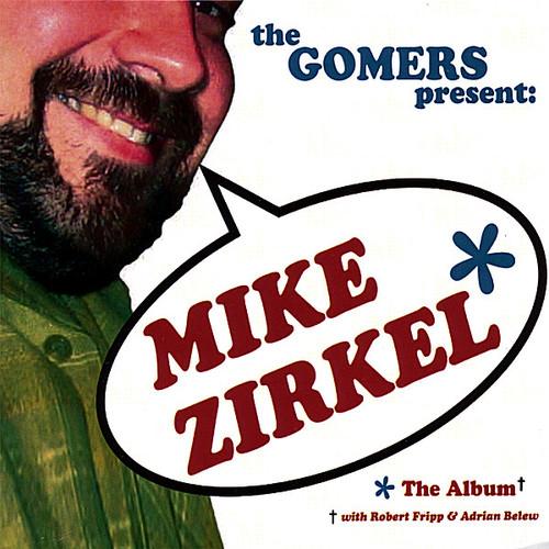 Mike Zirkel the Album