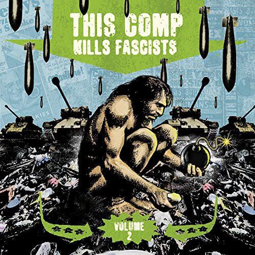 This Comp Kills Fascists 2 /  Various