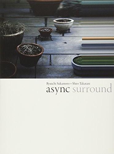 Sakamoto, Ryuichi - Async - Surround