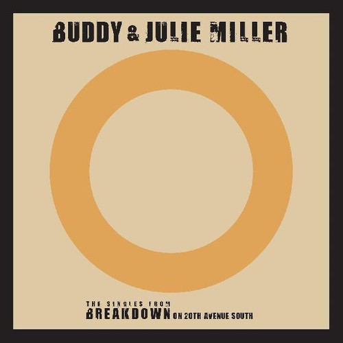 Buddy & Julie Miller - Till The Stardust Comes Apart / You Make My Heart Beat Too Fast (Live) [Vinyl Single]