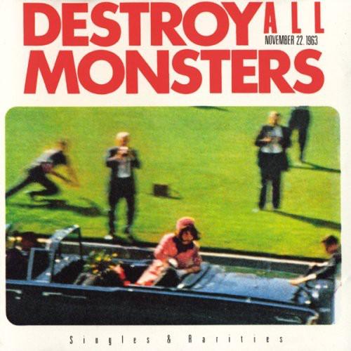 Destroy All Monsters - November 22 1963 (Mini Lp Sleeve) [Import]