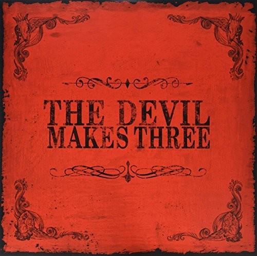 The Devil Makes Three - Devil Makes Three