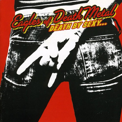 Eagles Of Death Metal - Death By Sexy [Import]