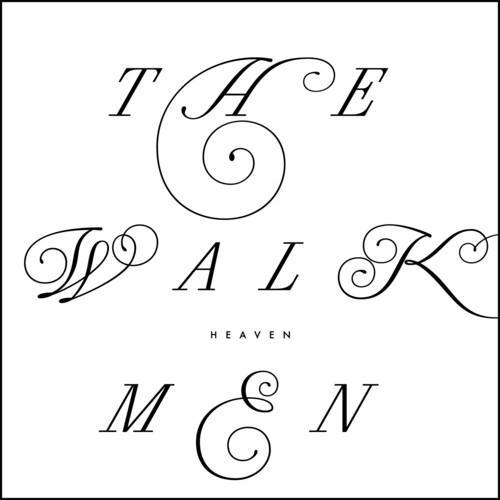 Walkmen - Heaven