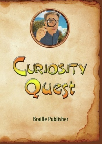 Curiosity Quest: Braille Publisher