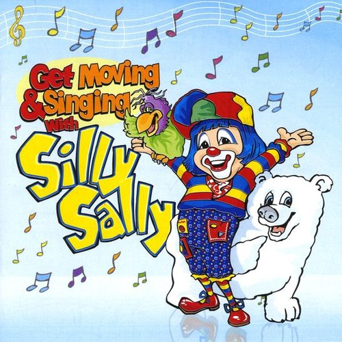 Get Moving and Singing with Silly Sally