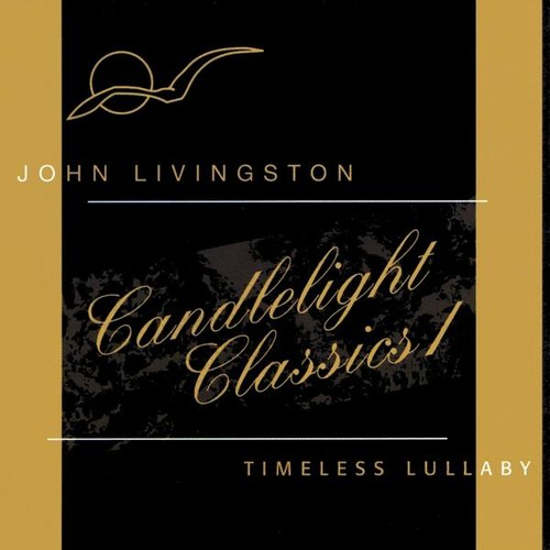 Candlelight Classics 1: Timeless Lullaby
