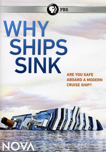 Nova: Why Ships Sink