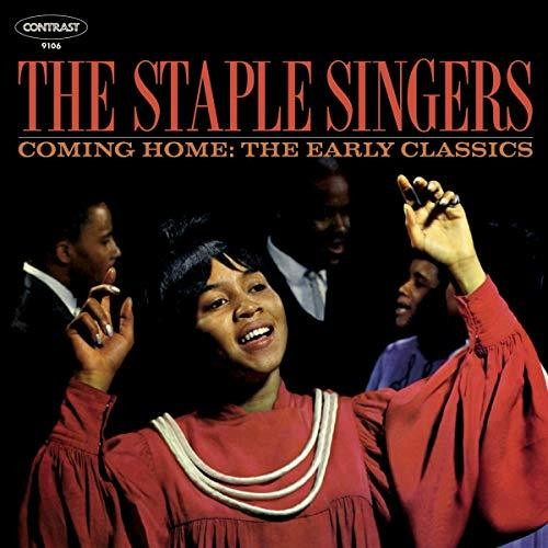 The Staple Singers - Coming Home: Early Classics